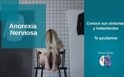 Anorexia Nerviosa: Qué es, sus síntomas y tratamientos